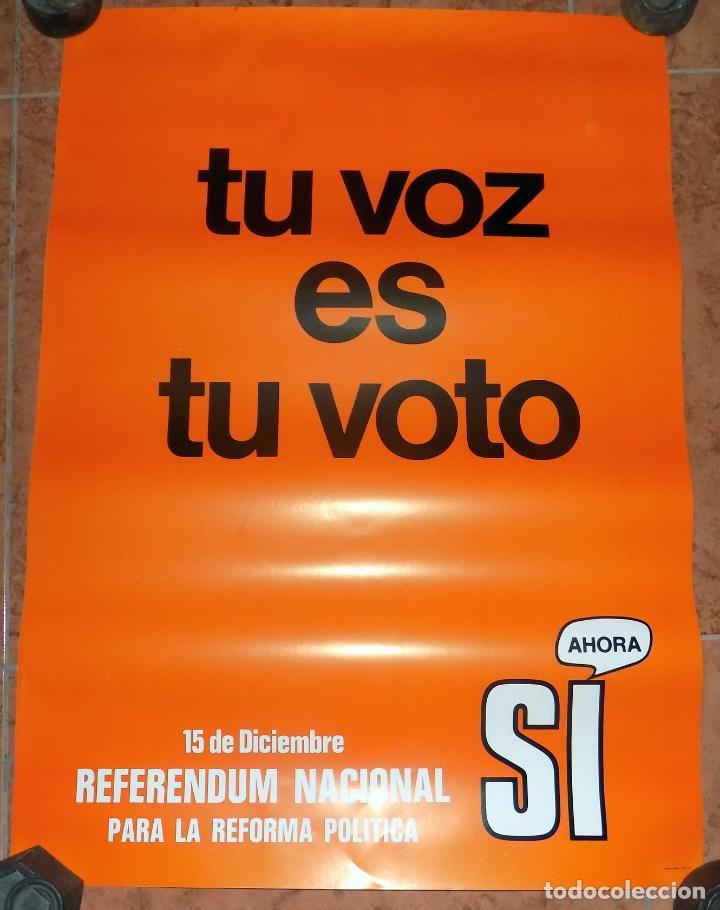 CARTEL REFERENDUN 1976, PLENA TRANSICION . W (Coleccionismo - Carteles gran Formato - Carteles Políticos)