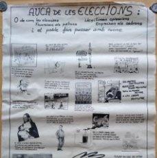 Carteles Políticos: CARTEL AUCA DE LES ELECCIONS ANARQUISMO TRANSICION POLITICA AÑOS 70 100 X 70 CM (APROX). Lote 143969806