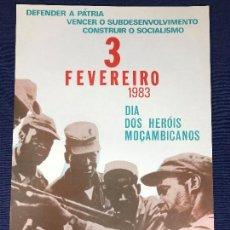 Carteles Políticos: CARTEL MOÇAMBIQUE DEFENDER PATRIA 1983 HEROIS 3 FEVEREIRO 39X28CMS. Lote 145501806