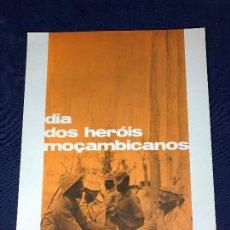 Carteles Políticos: CARTEL MOÇAMBIQUE DIA DOS HEROIS 1978 3 FEVEREIRO 38X27,5CMS. Lote 145502954