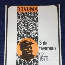 Carteles Políticos: CARTEL MOÇAMBIQUE 1975 3 FEVEREIRO ROVUMA MAPUTO 38X27,5CMS. Lote 145503810