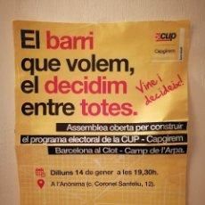 Carteles Políticos: CARTEL ORIGINAL -A3- ASAMBLEA BARRIO - CUP - CATALAUÑA - INDEPENDENTISMO - POLITICA. Lote 147552086