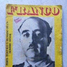 Carteles Políticos: PÓSTER POLÍTICO- FRANCO PRESENTE- PERFIL POLÍTICO Y HUMANO DE UN HOMBRE GENIAL, 1975- 85X60CM.. Lote 148033098