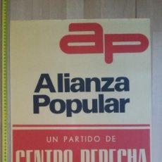 Carteles Políticos: ALIANZA POPULAR. ELECCIONES GENERALES 1977. Lote 189711881