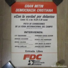 Affissi Politici: 5 CARTELES IGUALES FDC MITIN DEMOCRACIA CRISTIANA FERIA INTERNACIONAL DEL CAMPO. Lote 153255362