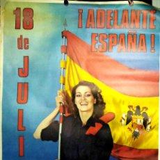 Carteles Políticos: CARTEL. ADELANTE ESPAÑA. 18 DE JULIO. CONVOCA FUERZA NUEVA. LEER.. Lote 153273570