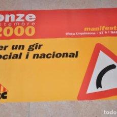 Carteles Políticos: CARTEL POLITICO ESQUERRA REPUBLICANA CATALUNYA, ERC, 11 SETEMBRE 2000. Lote 154174150