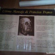 Carteles Políticos: CARTEL ULTIMO MENSAJE DE FRANCISCO FRANCO, 1 METRO X 68 CM APROXIMADO - NOVIEMBRE 1975. Lote 154232486
