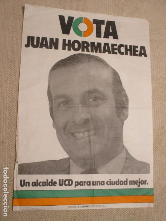 CARTEL UCD VOTA JUAN HORMAECHEA, SANTANDER, ELECCIONES MUNICIPALES 1977, 43X64 CM (Coleccionismo - Carteles gran Formato - Carteles Políticos)