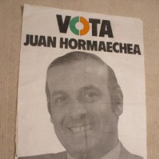 Carteles Políticos: CARTEL UCD VOTA JUAN HORMAECHEA, SANTANDER, ELECCIONES MUNICIPALES 1977, 43X64 CM. Lote 154883342