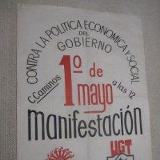 Carteles Políticos: CARTEL MANIFESTACIÓN 1º MAYO, UGT Y CCOO, SANTANDER, CANTABRIA AÑOS 70, 49X68 CM. Lote 154886442