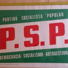 Carteles Políticos: PSP - ELECCIONES GENERALES 1977. Lote 156691022