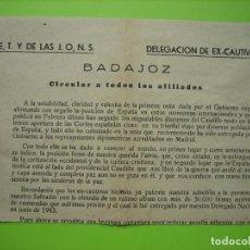 Carteles Políticos: ANTIGUO CARTEL F.E.T Y DE LAS J.O. N. S. DELEGACIÓN DE EX-CAUTIVOS. BADAJOZ 1943. Lote 156704522