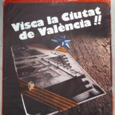 Carteles Políticos: ANTIGUO POSTER CARTEL COMUNISTA VISCA LA CIUTAT DE VALENCIA DEL PCE PCPV 1979. Lote 156839494