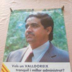 Carteles Políticos: VALLDOREIX ELECCIONS MUNICIPALS DE 1983. VOTA ORÚS. CARTELL DE 80X60 CM.. Lote 156854388