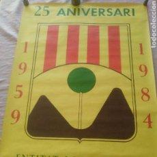 Carteles Políticos: VALLDOREIX, 25 ANIVERSARI 1959-1984 D' ENTITAT LOCAL MENOR. 100X70 CM.. Lote 156857685