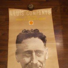 Carteles Políticos: LLUIS COMPANYS CARTEL AÑ0 1976 / EDICIONES 62 S.A. / MEDIDAS 68X41 CMS (SR). Lote 156886926