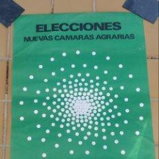 Carteles Políticos: CARTEL ELECCIONES NUEVAS CÁMARAS AGRARIAS 1978. Lote 158210046