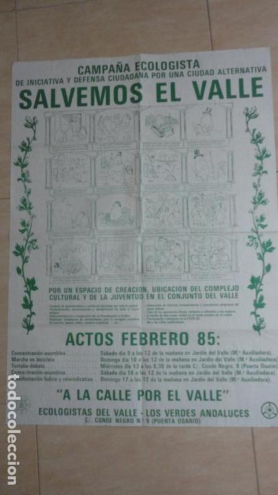 ANTIGUO CARTEL POLITICO.CAMPAÑA ECOLOGISTA SALVEMOS EL VALLE.LOS VERDES ANDALUCES.SEVILLA 1985 (Coleccionismo - Carteles gran Formato - Carteles Políticos)