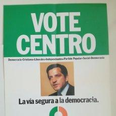 Carteles Políticos: CARTEL VOTE CENTRO UCD ELECCIONES 1977.. Lote 159401629