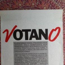 Affiches Politiques: CARTEL PIDIENDO EL NO EN EL REFERENDUM OTAN. AÑO 1986. Lote 189711977