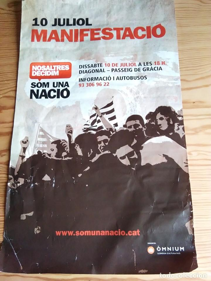 BARCELONA PÓSTER 10 JULIO MANIFESTACIÓN (Coleccionismo - Carteles gran Formato - Carteles Políticos)