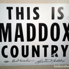 Carteles Políticos: THIS IS MADDOX COUNTRY - LESTER MADDOX, GEORGIA, EE UU 1967-1971. USA. Lote 161413378