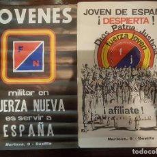 Carteles Políticos: LOTE CARTELES FUERZA NUEVA SIN USO ORIGINAL DE EPOCA. Lote 162436646