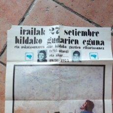 Carteles Políticos: IARILAK 27 SETIEMBRE HIDAKO GUDARIEN EGUNA SELLADO POR EL COMITE, CARTEL DEL SOLDADO VASCO ORIGINAL. Lote 162675238