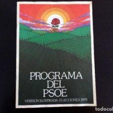 Carteles Políticos: PROGRAMA PSOE ELECCIONES DE 1979. Lote 162934898