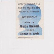 Carteles Políticos: OCTAVILLA DE LA ALIANZA NACIONAL 18 DE JULIO. ELECCIONES DE 1977. Lote 163579282