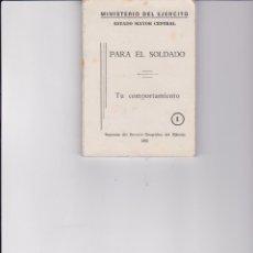 Carteles Políticos: MILI FRANQUISTA: MANUAL DE COMPORTAMIENTO PARA EL SOLDADO. AÑOS 70. Lote 163579430