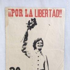 Carteles Políticos: CARTEL ORIGINAL POR LA LIBERTAD 1976 FALANGE. Lote 164135152