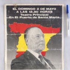 Carteles Políticos: CARTEL FUERZA NUEVA PUERTO DE SANTA MARÍA PARTIDO POLÍTICO. Lote 165042056
