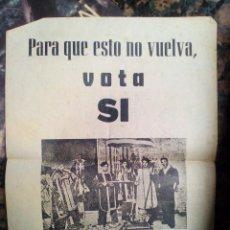 Affissi Politici: CARTEL PROPAGANDA. PARA QUE ESTO NO VUELVA, VOTA SÍ.. Lote 167852224