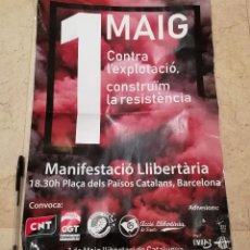 Carteles Políticos: CARTEL ORIGINAL -A3- 1 MAYO - CNT - CGT - ANARQUISMO - INDEPENDENTISMO - CATALUÑA - POLITICA. Lote 170991055