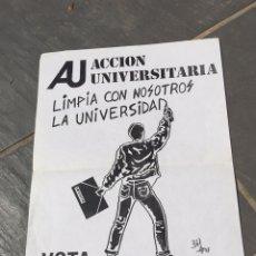 Carteles Políticos: ANTIGUO CARTEL POLÍTICO ACCIÓN UNIVERSITARIA AÑOS 80,TRANSICION. Lote 171132624