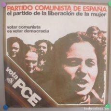 Carteles Políticos: CARTEL POLITICA, PARTIDO COMUNISTA, PCE TRANSICION, CP1. Lote 172226479