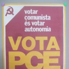 Carteles Políticos: CARTEL POLITICA, PARTIDO COMUNISTA, PCE TRANSICION, VOTA PCE, CP3. Lote 172226520