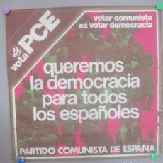 Carteles Políticos: CARTEL POLITICA, PARTIDO COMUNISTA, PCE TRANSICION, VOTA PCE, CP4. Lote 172226543
