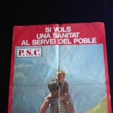Carteles Políticos: CARTEL PSC ELECCIONES GENERALES 1977. Lote 172866958