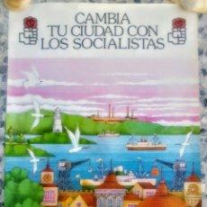 Carteles Políticos: ANTIGUO CARTEL PSOE PRIMERAS ELECCIONES MUNICIPALES DEL AÑO 1979. Lote 173122167