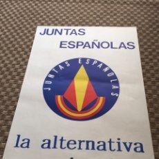 Carteles Políticos: ANTIGUO CARTEL POLITICO JUNTAS ESPAÑOLAS,TRANSICIÓN POLÍTICA,AÑOS 80. Lote 174035460