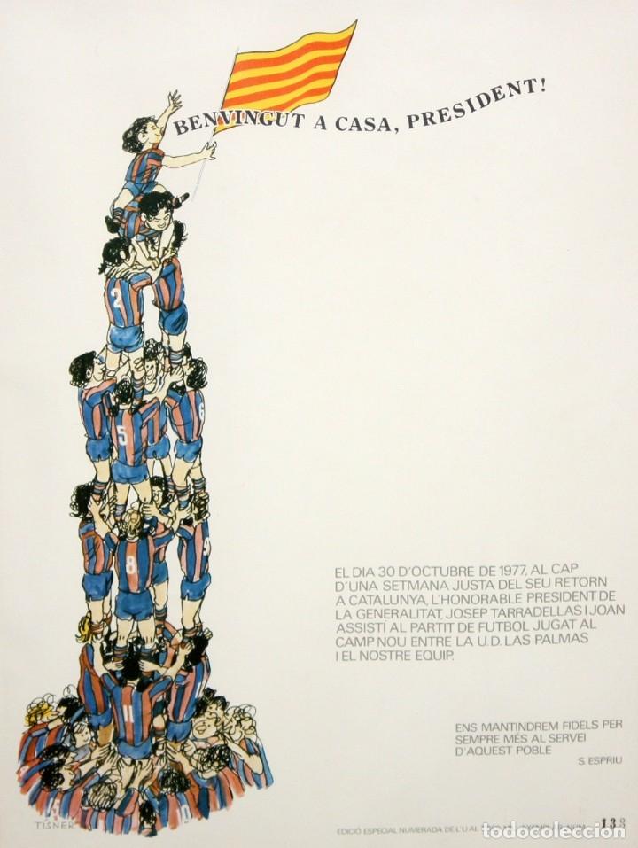 CARTEL - F.C.BARCELONA - LAS PALMAS - 30 -10 -1977 - JOSEP TARRADELLAS - TISNER - SALVADOR ESPRIU. (Coleccionismo - Carteles gran Formato - Carteles Políticos)