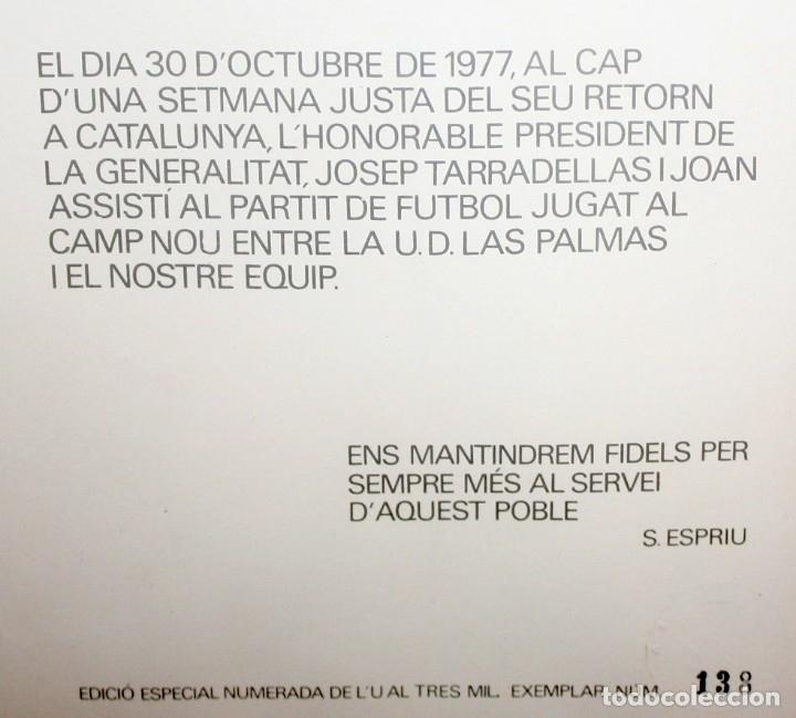 Carteles Políticos: CARTEL - F.C.BARCELONA - LAS PALMAS - 30 -10 -1977 - JOSEP TARRADELLAS - TISNER - SALVADOR ESPRIU. - Foto 6 - 175203170