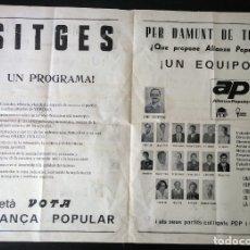 Carteles Políticos: SITGES. CARTEL ELECTORAL ALIANZA POPULAR (AP). CARTEL POLÍTICO. 1983. Lote 175386479
