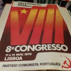 Carteles Políticos: PORTUGAL, PARTIDO COMUNISTA PORTUGUES, 1976,CARTEL VIII CONGRESO, MUY RARO,48X68 CMS. Lote 175493908