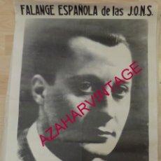 Carteles Políticos: TRANSICION ESPAÑOLA, CARTEL DE FALANGE, JOSE ANTONIO, 42X62 CMS. Lote 261663420