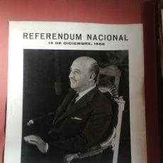 Carteles Políticos: CARTEL REFERENDUN NACIONAL 1966 FRANCO . Lote 177027113