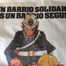 Carteles Políticos: CARTEL POLITICO ORIGINAL , PARTIDO COMUNISTA ESPAÑA , BARRIO SOLIDARIO. Lote 177491573